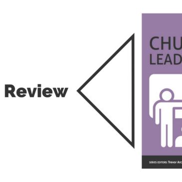 Book Review: Church Leadership