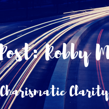 Guest Post: Charismatic Clarity with Robby McAlpine