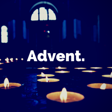 Advent: Looking Forward to Christmas
