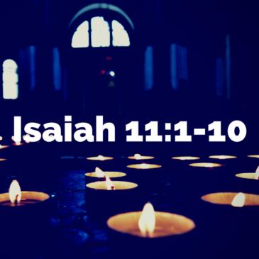 Advent – Isaiah 11:1-10