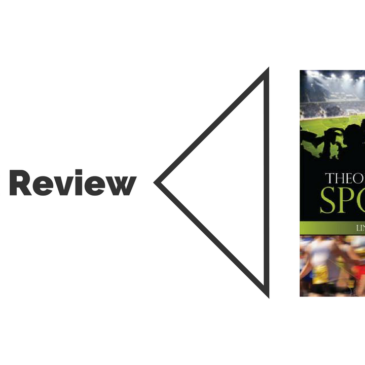Book Review: A Brief Theology of Sport
