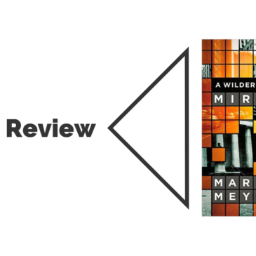 Book Review: A Wilderness of Mirrors
