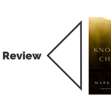 Book Review: Knowing Christ