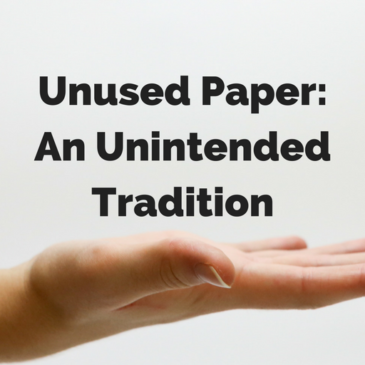 Unused Paper: An Unintended Tradition