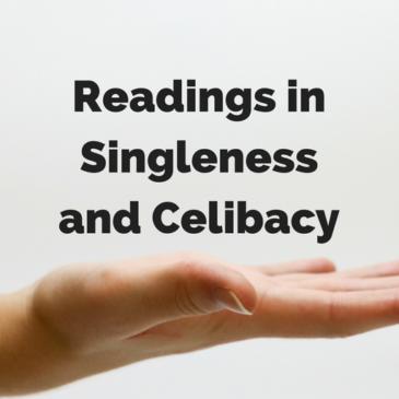 Readings in Singleness and Celibacy