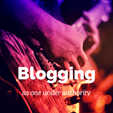Blogging as one under authority