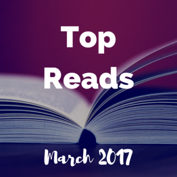 Top Reads: March 2017