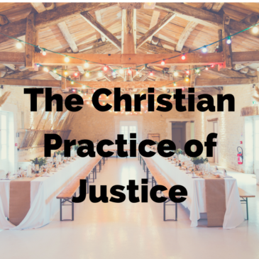 The Christian Practice of Justice – A Step towards the Table