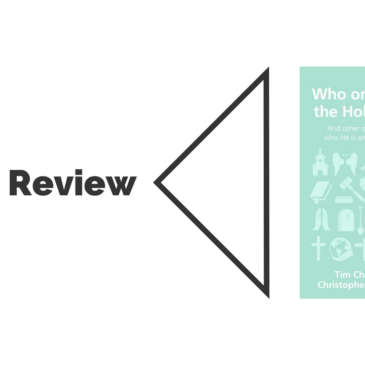 Book Review: Who on Earth is the Holy Spirit?