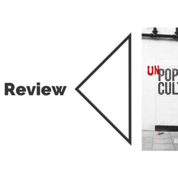 Book Review: Unpopular Culture