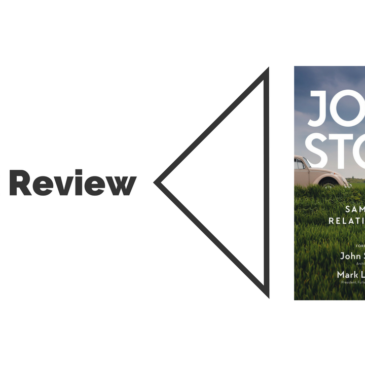 Book Review: Same Sex Relationships by John Stott