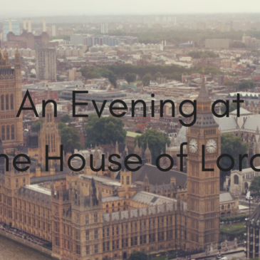 An evening at the House of Lords