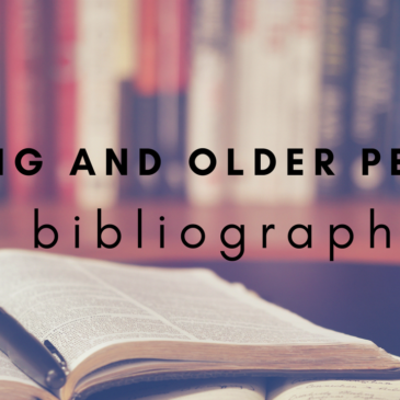Building a Bibliography: On Aging and Older People