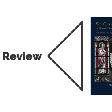 Book Review: Sin, Grace and Free Will Vol. 1