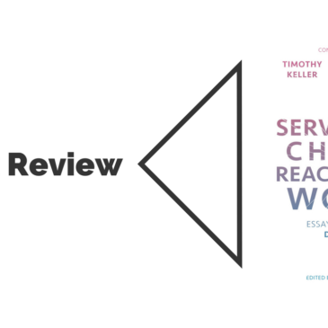 Book Review: Serving the Church, Reaching the World
