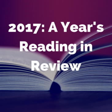 2017: A Year's Reading in Review