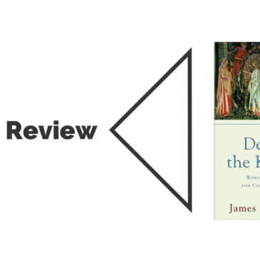 Book Review: Desiring the Kingdom