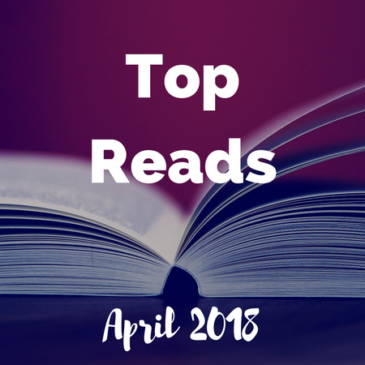 Top Reads: April 2018