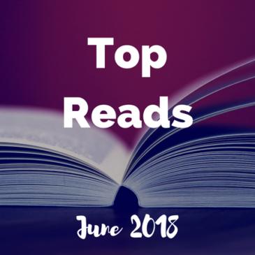 Top Reads: June 2018