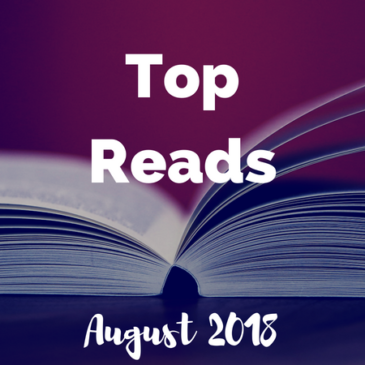 Top Reads: August 2018