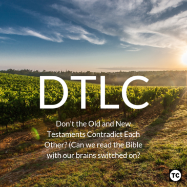 DTLC: Can we read the Bible with our brains switched on?
