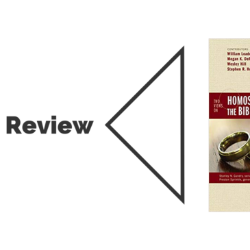 Book Review: Two Views on Homosexuality, the Bible, and the Church