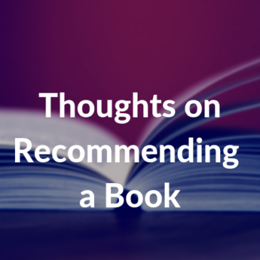 Thoughts on Recommending a Book