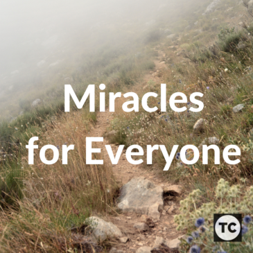 Miracles for Everyone