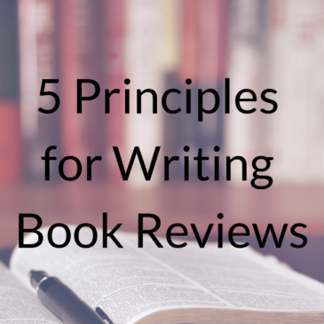 5 Principles for Writing Book Reviews