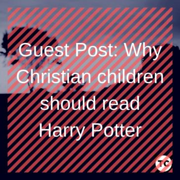 Should Christian Parents let children read Harry Potter?