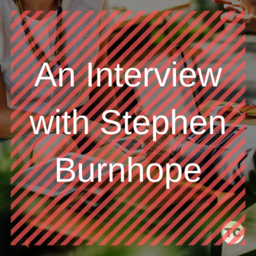 An Interview with Steve Burnhope