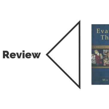 Book Review: Evangelical Theology (Michael Bird)