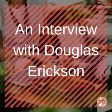 An Interview with Doug Erickson