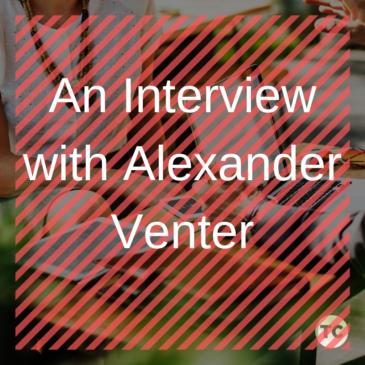 An Interview with Alexander Venter