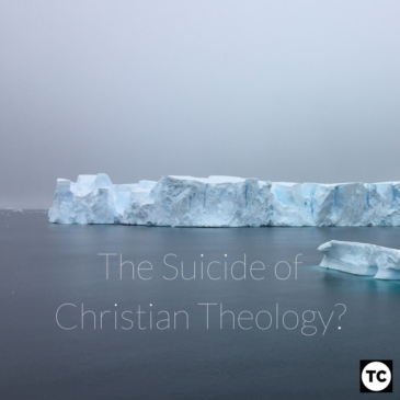 The Suicide of Christian Theology?