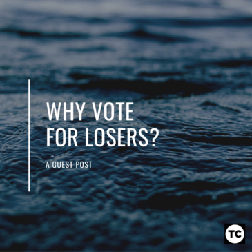 Why Vote for Losers?