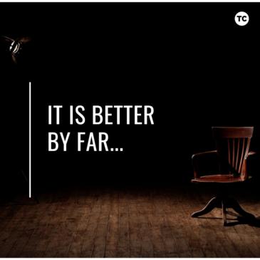It is Better by Far…