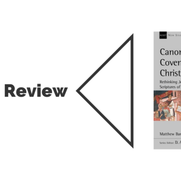 Book Review: Canon, Covenant and Christology