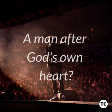 A Man After God's Own Heart?