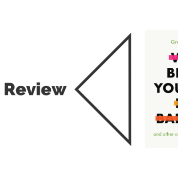 Book Review: Why Being Yourself is a Bad Idea