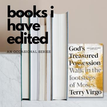 Books I have edited… God's Treasured Possession