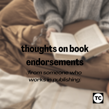 Thoughts on book endorsements (from someone who works in publishing)